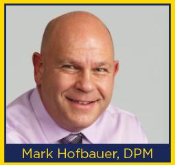 Mark Hofbauer, DPM – The Orthopedic Group
